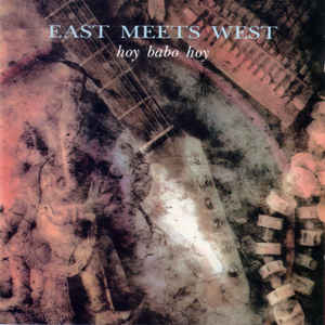 cd cover East Meets West - Hoy Babo Hoy